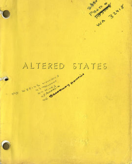 (RUSSELL, KEN, DIRECTOR) ALTERED STATES (1979) Vintage original film script.