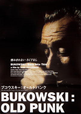 BUKOWSKI: BORN INTO THIS (2003)