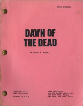 DAWN OF THE DEAD FINAL SHOOTING [SCRIPT] by George Romero 1977