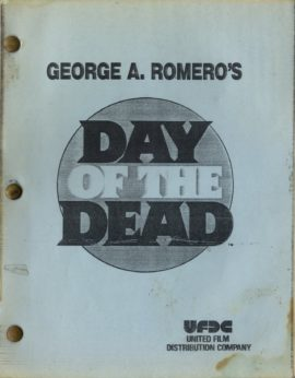 DAY OF THE DEAD THIRD VERSION, SECOND DRAFT [SCRIPT] by George Romero(ca 1984).