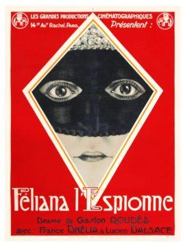 FELIANA L'ESPIONNE [FELIANA THE SPY] (1924)