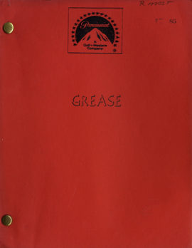 GREASE Screenplay by Bronte Woodard Screen Story by Bronte Woodard and Allan Carr Adapted from the Broadway musical…A ROBERT STIGWOOD/ALLAN CARR PRODUCTION FOURTH DRAFT June 9, 1977