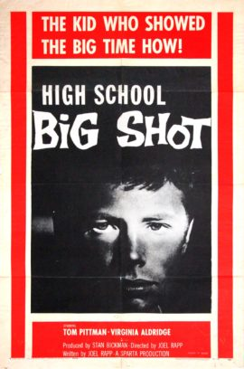 HIGH SCHOOL BIG SHOT (1959)