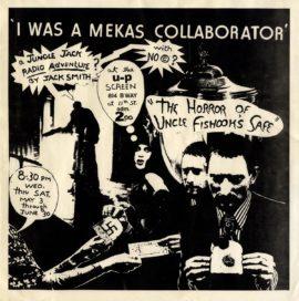 JACK SMITH / 'I WAS A MEKAS COLLABORATOR' (1979)