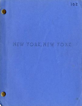 NEW YORK, NEW YORK (1977) Screenplay by Earl Mac Rauch May 12, 1976