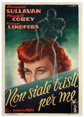 NON SIATE TRISTI PER ME [NO SAD SONGS FOR ME] (1950)