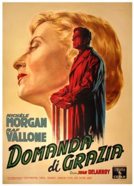 DOMANDA DI GRAZIA [OBSESSION] (1954)
