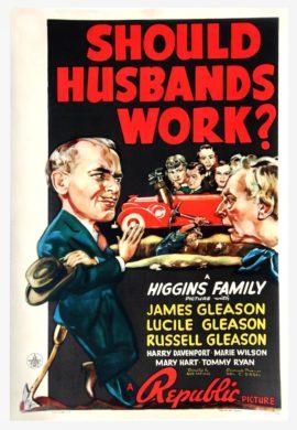 SHOULD HUSBANDS WORK? (1939)