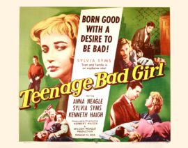 TEENAGE BAD GIRL / MY TEENAGE DAUGHTER (1956)