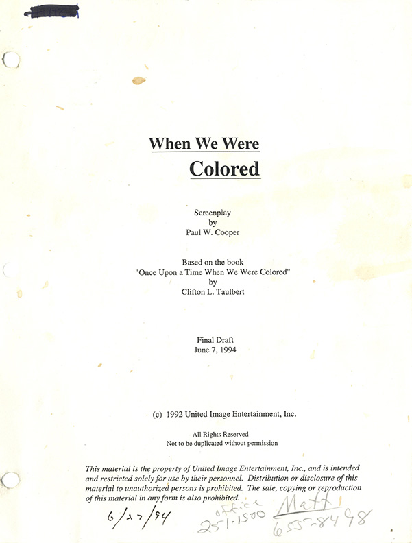 Once Upon A Timewhen We Were Coloredscript 1994 Walterfilm