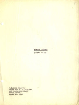 (S.J. PERELMAN, SCREENWRITER) WINTER GARDEN (LET'S DO IT) (1942) Original Story by Laura and S.J. Perelman and Frederick Kohner FIRST DRAFT April 13, 1942. {Vintage orignal film script treatment]