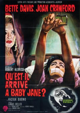 WHAT EVER HAPPENED TO BABY JANE? [QU'EST-IL ARRIVE A BABY JANE?] (1962)
