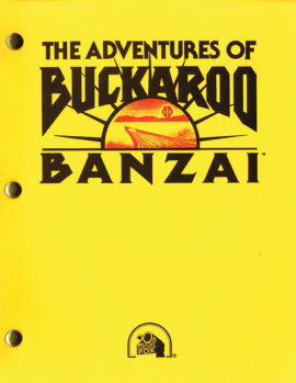 ADVENTURES OF BUCKAROO BONZAI, THE (1984) Vintage original Revised Third Draft film script dated Feb. 18, 1983.