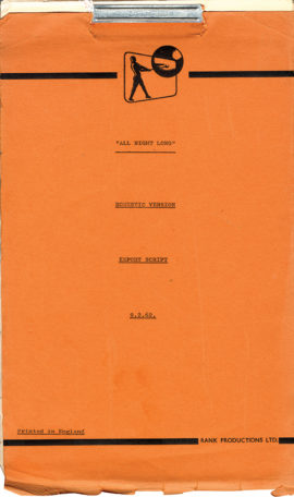 ALL NIGHT LONG (1962) Domestic version export film script dated September 2, 1962.