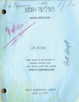LES ROSES first estimating draft film script by John Fante, dated Jun. 27, 1957