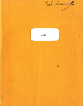 LOOT (1970) final draft screenplay adapted from Joe Orton, dated Sep. 13, 1969