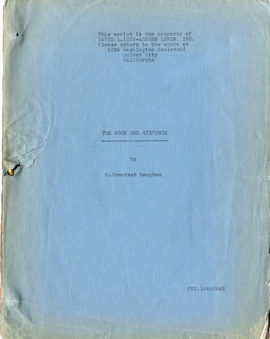 THE MOON AND SIXPENCE (1942) First draft film script for adaptation of W. Somerset Maugham's 1919 novel.