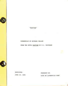 RAGTIME (1981) film script by Michael Weller dated Jun. 16, 1980