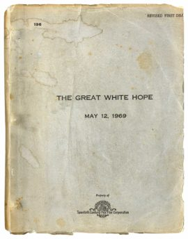 THE GREAT WHITE HOPE (1970) revised first draft film script dated May 12, 1969, with rev. dated Oct. 3, 1969
