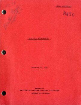 TO KILL A MOCKINGBIRD (Dec 27, 1961) Final draft script by Horton Foote