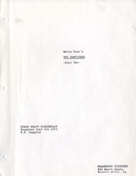 GODFATHER: PART II, THE (1974) First Draft screenplay prepared Jul 4th 1973 [by] F.F. [Francis Ford] Coppola