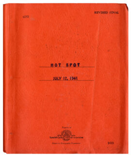 HOT SPOT [later released as: I WAKE UP SCREAMING] (1941) Revised Final Screenplay by Dwight Taylor