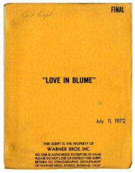 BLUME IN LOVE [under working title: LOVE IN BLUME] (1973) Script by Paul Mazursky, 1972