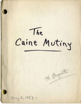 CAINE MUTINY, THE (1954) Final Draft screenplay by Stanley Roberts, Michael Blankfort, May 6, 1953