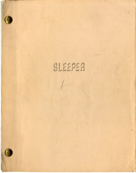 SLEEPER (1973) Revised film script by Woody Allen and Marshall Brickman REVISION #3