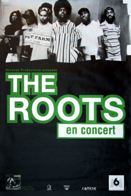 ROOTS, THE / EN CONCERT (1996) French concert poster