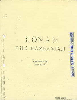 CONAN THE BARBARIAN a screenplay by John Milius THIRD DRAFT, Oct. 20, 1980
