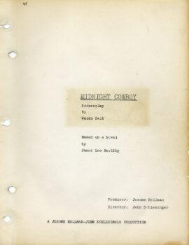 MIDNIGHT COWBOY (1969) Screenplay by Waldo Salt / Based on a novel by James Leo Herlihy
