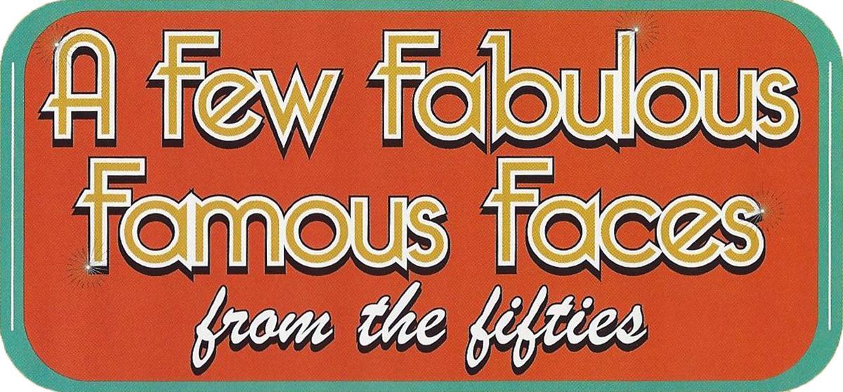Walter Film - A Few Fabulous Faces
