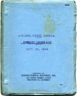 ALONG CAME JONES (Oct 30, 1944) Film script by Nunnally Johnson, adapted from novel by Alan Le May