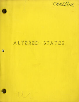 ALTERED STATES (Feb 1, 1979) Film script by Paddy Chayevksy as Sidney Aaron