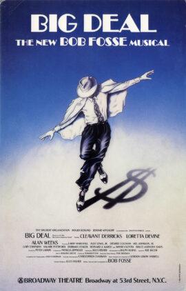 Bob Fosse's BIG DEAL (1986) Theatre poster
