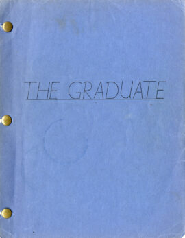 GRADUATE, THE (Mar 29, 1967) Final Draft Screenplay by Buck Henry and Mike Nichols