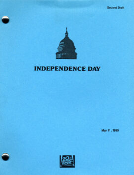 INDEPENDENCE DAY (May 11, 1995) Second Draft script by Dean Devlin and Roland Emmerich