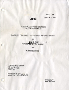 JFK (Mar 15, 1991) Fifth Draft script by Oliver Stone and Zachary Sklar