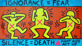 IGNORANCE = FEAR / SILENCE = DEATH / FIGHT AIDS / ACT UP (1989) Poster by Keith Haring