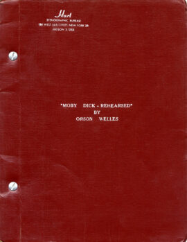 MOBY DICK—Rehearsed (1962) Theater script by Orson Welles