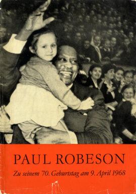 PAUL ROBESON AUSSTELLUNG ZU EHREN SEINES 70 GEBURTSTAGE AM 9 APRIL 1968