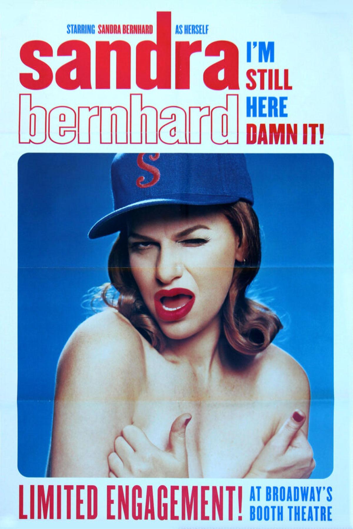 """Sandra Bernhard Poster for """"I'm Still Here Damn It!"""