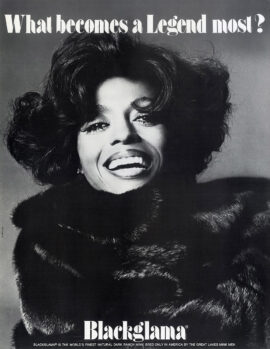 """DIANA ROSS / BLACKGLAMA [ca. 1975] """"What Becomes a Legend Most?"""" poster"""