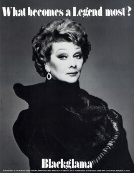 """LUCILLE BALL / BLACKGLAMA [ca. 1979] """"What Becomes a Legend Most?"""" poster"""