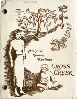 CROSS CREEK (Feb 9, 1982) Rev Final Shooting script by Dalene Young