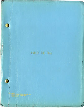 END OF THE ROAD (Jul 1968) Revised film script by Terry Southern, et al.