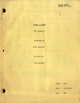 "GIMME A BREAK / ""THE ROBBERY"" (Mar 17, 1982) Final Draft TV script by Ted Bergman"
