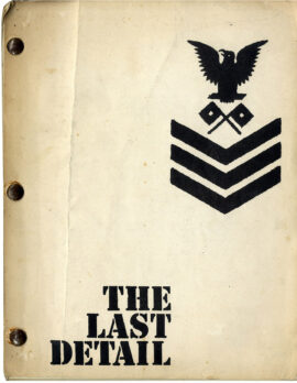 LAST DETAIL, THE (1973) Shooting script by Robert Towne