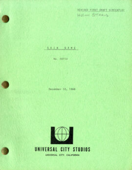 SKIN GAME (Dec 10, 1968) Rev First Draft screenplay by Peter Stone